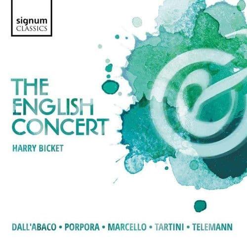 English Concert, Harry Bicket<br>Dall'abaco, Porpora, Marcello, Tartini & Telemann